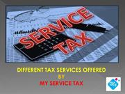 Different Tax Services Offered by My Service Tax