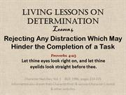 Determination Lesson4 Rejecting Any Distraction Which Could Hinder Tas