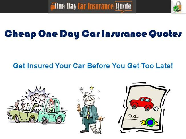 Get Cheap One Day Car Insurance Quotes Online Quick And Easy