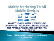 Mobile Marketing To All Mobile Devices pt2