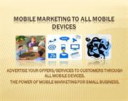 Mobile Marketing To All Mobile Devices