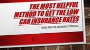 Procedure of obtaining the Car Insurance Rates