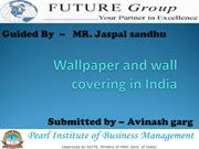 Wallpaper and wall covering in India