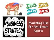 Marketing Tips For Real Estate Agents