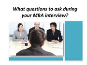 What questions to ask during your MBA interview