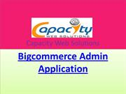 Utilize the Benefits of Bigcommerce Admin Application