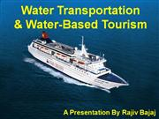 Water Tourism, Activities & Transport