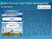 Learn How Can Protect Data from Cyber Attack with Single Sign On Servi
