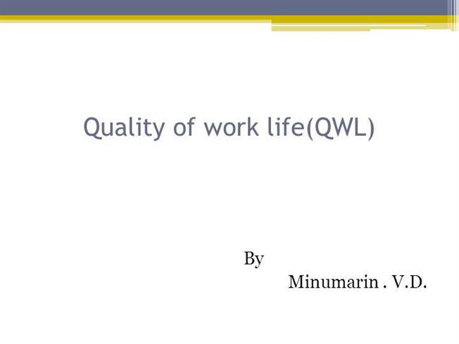 quality of worklife definition pdf