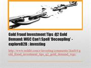 Gold Fraud Investment Tips Q2 Gold Demand WGC Can't Spell 'Decoupling'
