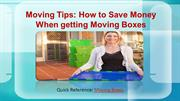 Moving Tips: How to Save Money When getting Moving Boxes