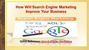 How Will Search Engine Marketing Improve Your Business