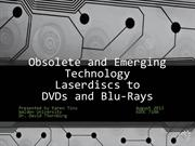 Obsolete and Emerging Technology Project