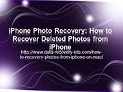 iPhone Photo Recovery, Recover Deleted Photos from iPhone