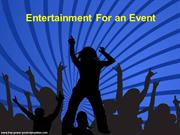Entertainment for an Event