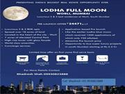 prelaunch lodha codename full moon apartment start from 3.5 cr
