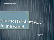the most  distant way  in the world