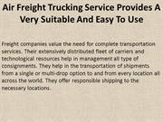 Air Freight Trucking Service Provides A Very Suitable