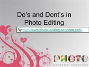 Dos and donts in Photo Editing in Photoshop