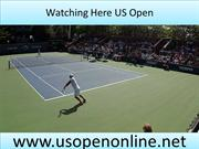 Watch Tennis US Open Championship 2013 Live Broadcast