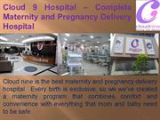 Cloud 9 Hospital – Complete Maternity and Pregnancy Delivery Hospital