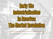 US Social History Early 19c Industrialization In America (1)