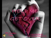 help me get over (lyrics)