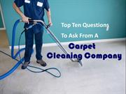 Few Questions To Ask From A Carpet Cleaning Company