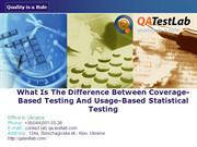 What Is The Difference Between Coverage-Based Testing And Usage-Based