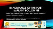 Importance of The Post-implant Follow up