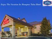 Hampton Tulsa Hotel: Luxury And Budget Hotels