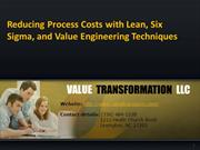 Reducing Process Costs with Lean Six Sigma and Value Engineering Techn
