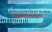 Hurdles Faced By Global Project Managers !