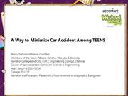 A Way to Minimize Car Accident Among TEENS