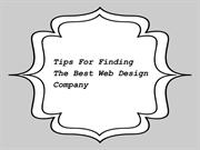 Tips For Finding The Best Web Design Company