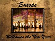 EUROPE WELCOMES THE NEW YEAR