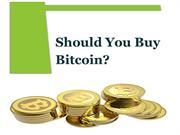 Should You Buy Bitcoin