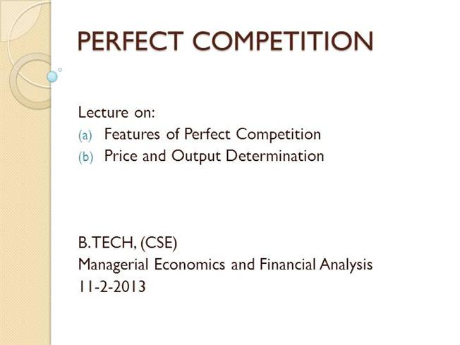 main features of perfect competition