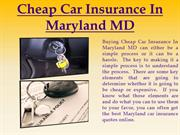 Cheap Car Insurance In Maryland MD