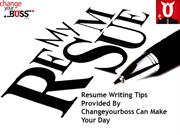 Resume Writing Tips Provided By Changeyourboss Can Make