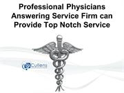 Professional Physicians Answering Service Firm can Provide Top Notch S