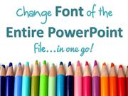 Change the Font of the Entire PowerPoint File