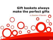 Why Gift Baskets Always Make the Perfect Gifts