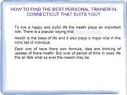 HOW TO FIND THE BEST PERSONAL TRAINER IN CONNECTICUT THAT SUITS YOU