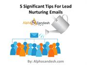 5 Significant Tips For Lead Nurturing Emails