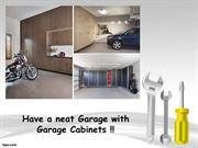 Have a neat Garage with Garage Cabinets!!