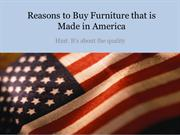 Reasons to Buy Furniture that is Made in America