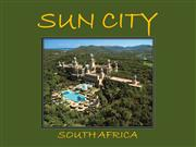 Sun City - South Africa