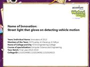 Street light that glows on detecting vehicle motion