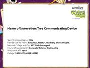Tree Communicating Device